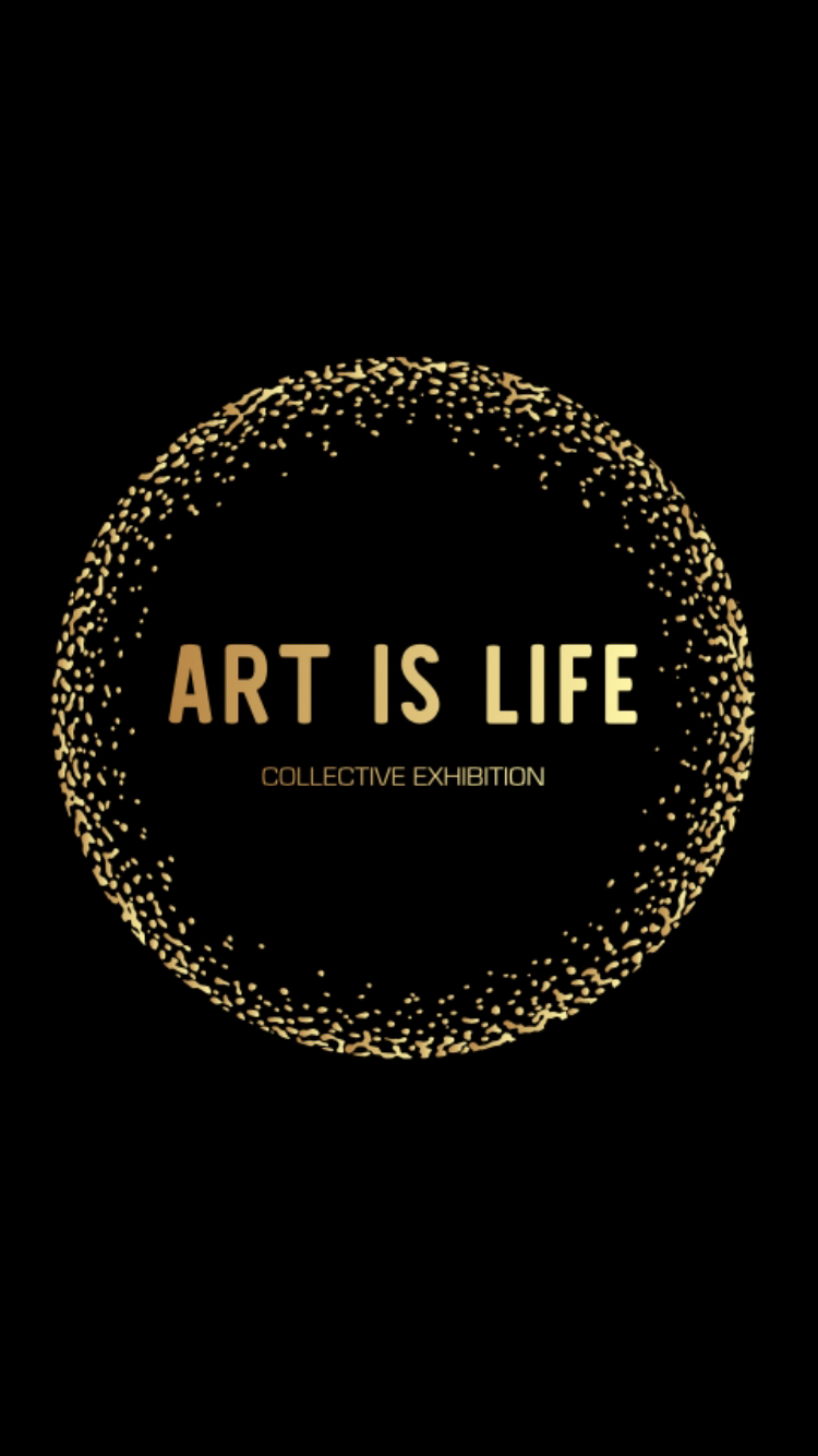 _ART IS LIFE_ show 1