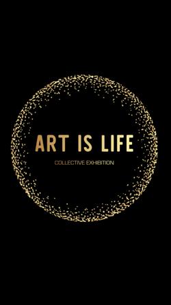 _ART IS LIFE_ show 1