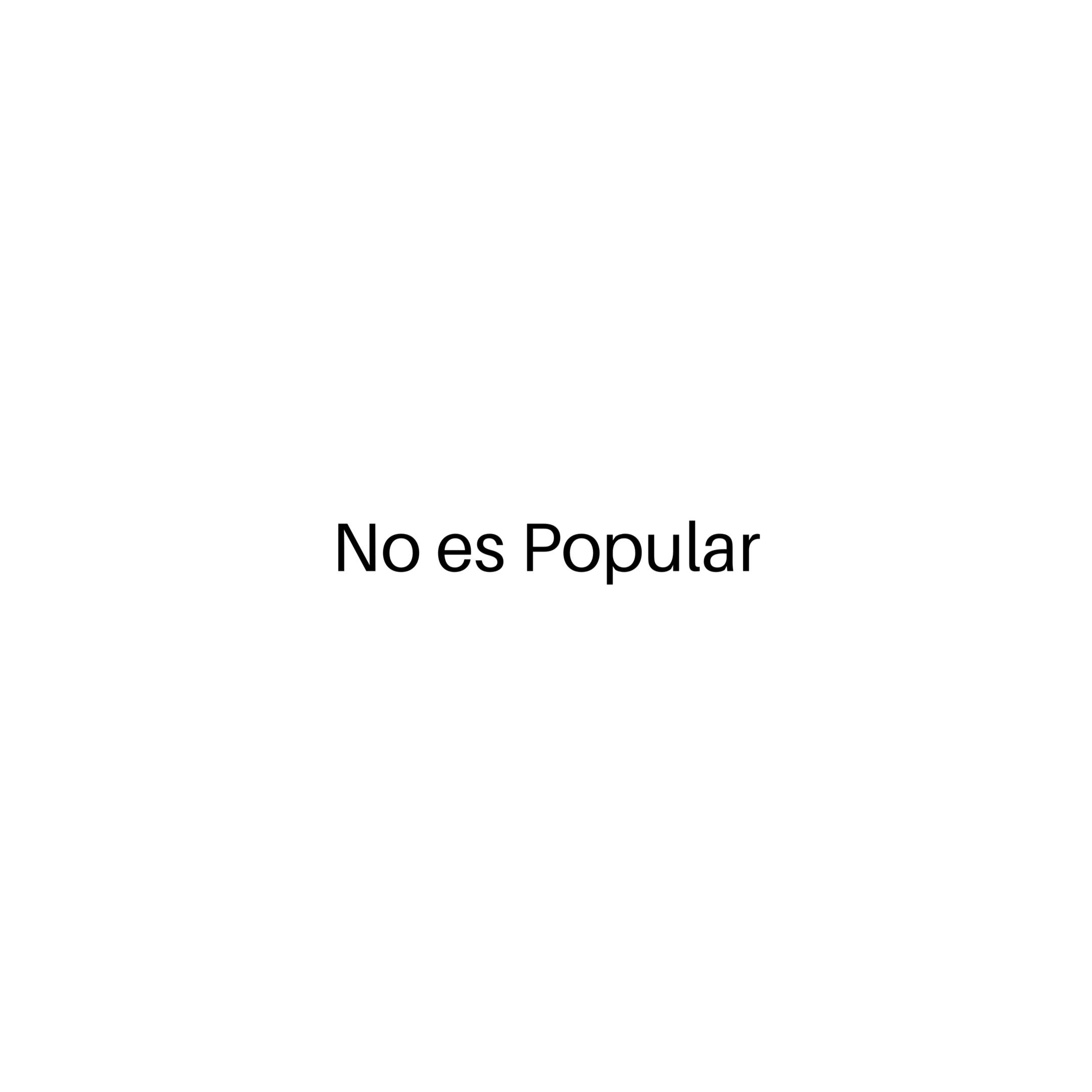 NO ES POPULAR