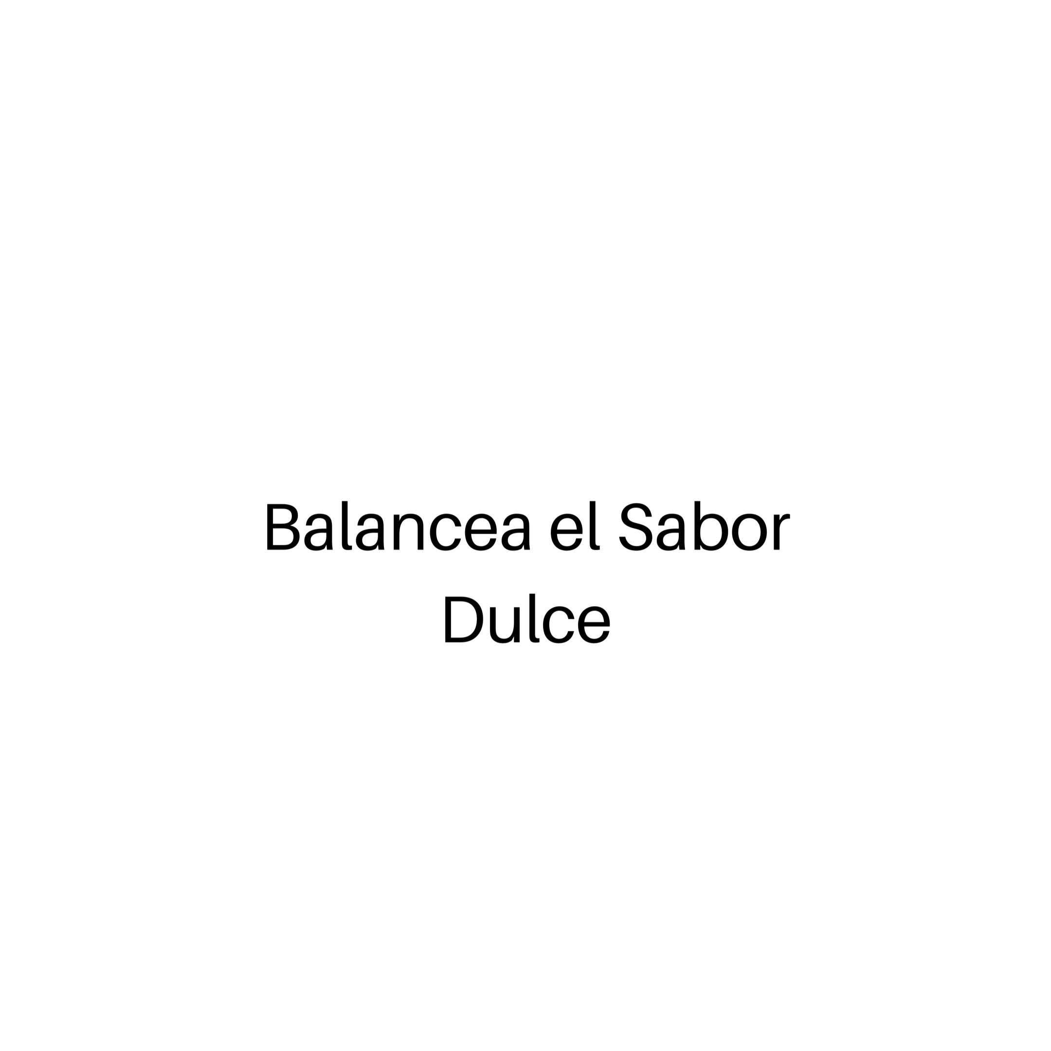 BUEN BALANCE CON LO DULCE