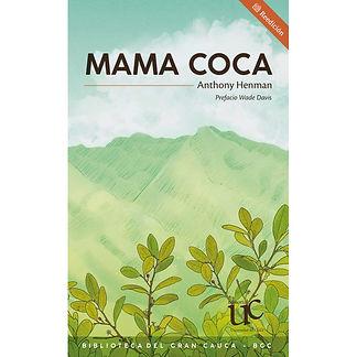 Libro Mama Coca - Anthony Henman.jpg