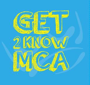 Get 2 Know MCA