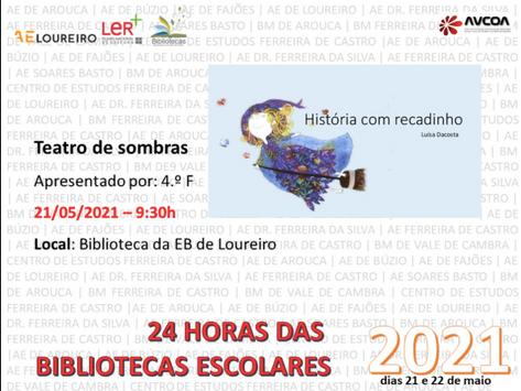 24 Horas das Bibliotecas Escolares - (Ano III - 3º P. 2020-2021)