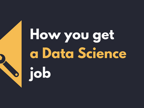 How you get a Data Science job