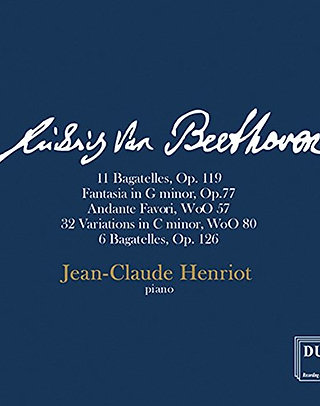 Ludwig Van Beethoven : oeuvres pour piano (Jean-Claude Henriot, piano)