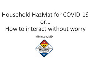 Household HazMat or... How to Interact Without Worry