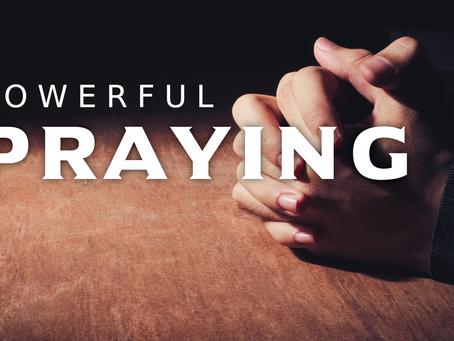 Powerful Praying