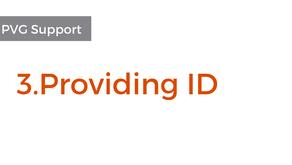 3. Providing ID