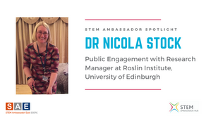 Spotlight: Dr Nicola Stock, Public Engagement with Research Manager at the Roslin Institute