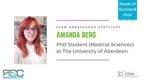 Spotlight: Amanda Berg, PhD Student (Medical Sciences) at The University of Aberdeen