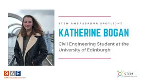 Spotlight: Katherine Brogan, Civil Engineering Student at the University of Edinburgh