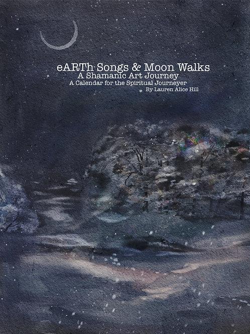 eARTh Songs & Moon Walks Shamanic Living Manual June