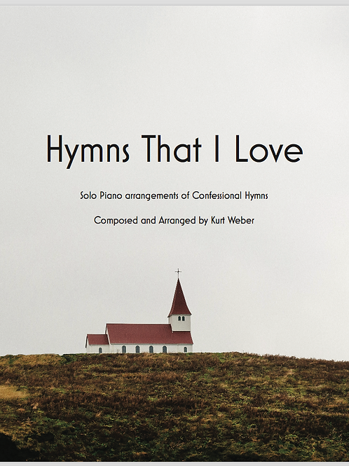 Hymns That I Love Sheet Music Book