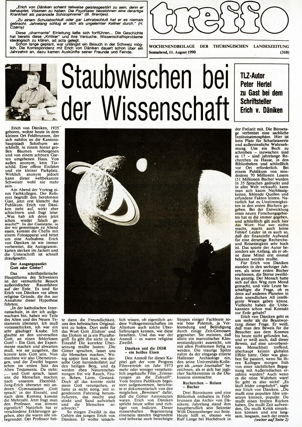 Es war mein erster Besuch bei Erich von Däniken in der Schweiz. In der DDR gab es einen regen Schriftverkehr und einige wenige Telefonate.