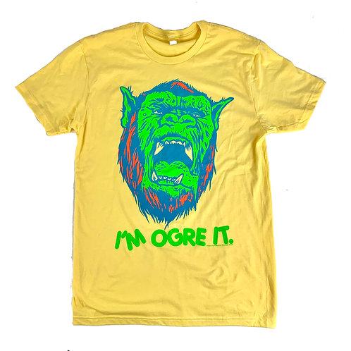 Barely Human: I'm Ogre It tee