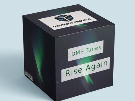 Rise Again by DMP Tunes (Wavebox Records)
