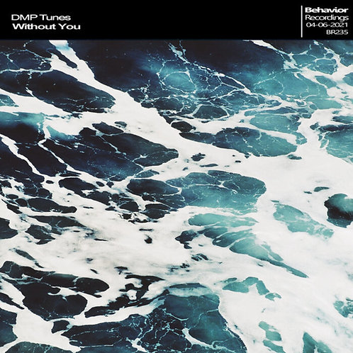 Without You (Behavior Recordings)