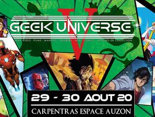 GEEK UNIVERSE <br/> CARPENTRAS (84) <br/> 29 AOUT