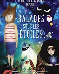 Film plus de 4 ans, actuellement au cinéma : Balades sous les étoiles