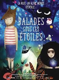 Film plus de 4 ans : sortie aujourd'hui de Balades sous les étoiles