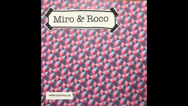Die Geschichte von Miro & Roco