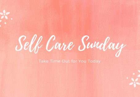 Self - Care Sundays