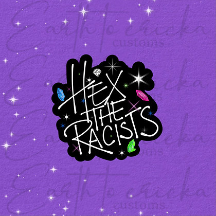 Hex the Racists