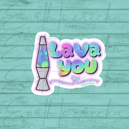 Lava You