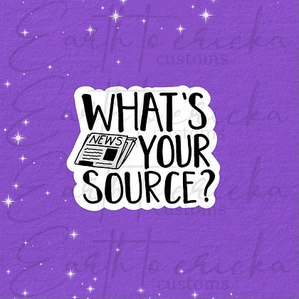 What's Your Source