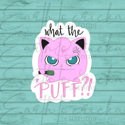 What the Puff