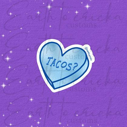 Tacos? Conversation Heart
