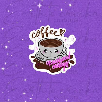 Coffee & Crackhead Energy