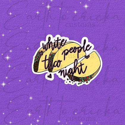 Lewberger - White People Taco Night