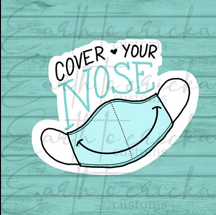 Cover Your Nose