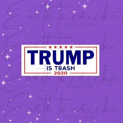 Trump is Trash 2020