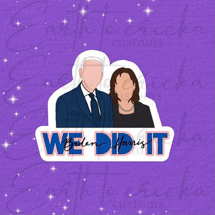 We Did It | Biden Harris