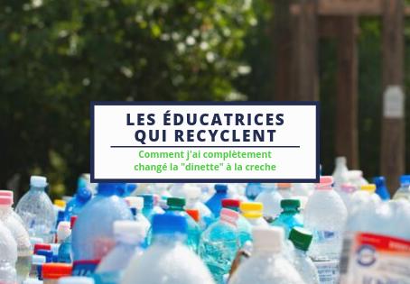 Les éducatrices qui recyclent