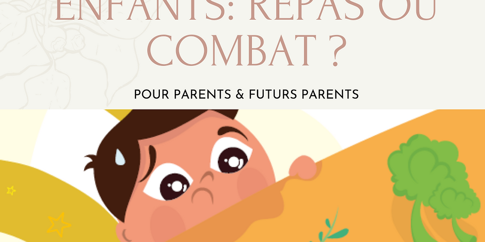 Alimentation des enfants: REPAS OU COMBAT ? (1)