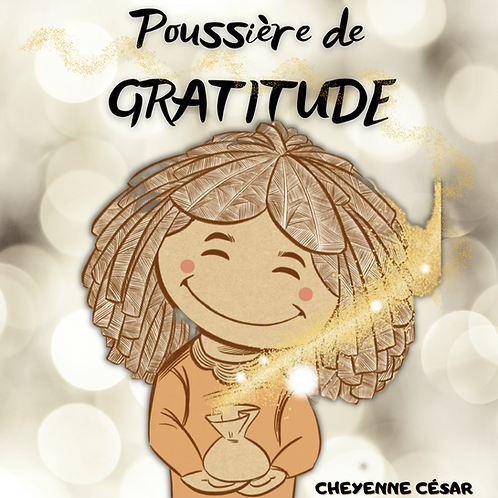 Poussière de gratitude