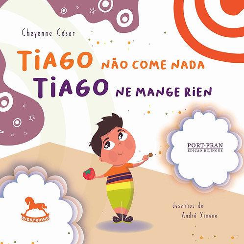 Tiago ne mange rien