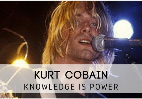 Kurt Cobain Revisited – Knowledge Is Power!