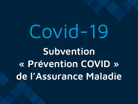 """COVID-19 : Subvention """"Prévention-Covid"""" de l'Assurance Maladie pour aider les TPE et PME"""