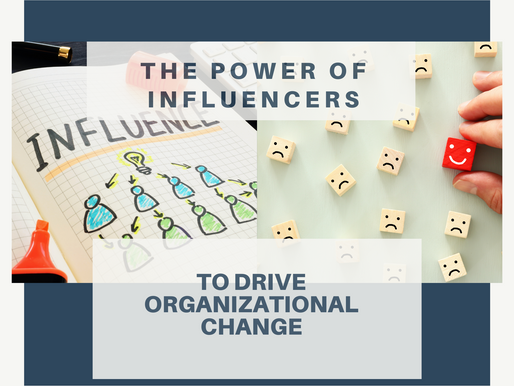 Leveraging the Power of Influencers to Drive Organizational Change