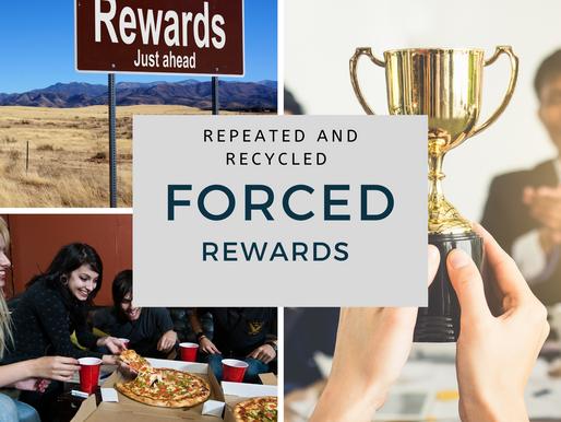 FORCED REWARDS