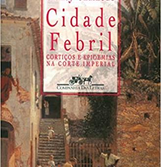 CIDADE FEBRIL