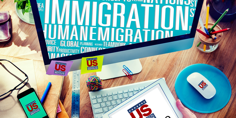Estudios avanzados de Inmigración. Webinar Nocturno. Enero 11- Marzo 15 2021/ 24 Horas
