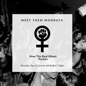 Meet Them Mondays: How The Real Miami Parties