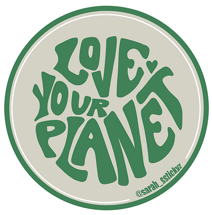 Love Your Planet Sticker