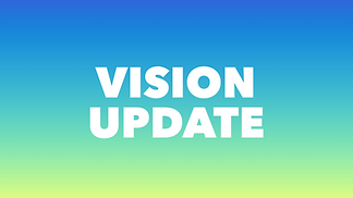 Vision Update.PNG