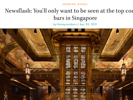 In The Media: You'll only want to be seen at the top cocktail bars in Singapore- Honeycombers